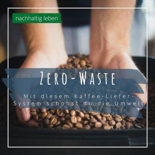 Zero Waste Kaffeekueste Kiel 1 Kosmetik-Studios